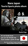 Nara Japan Tourist Sports photo album (English Edition)
