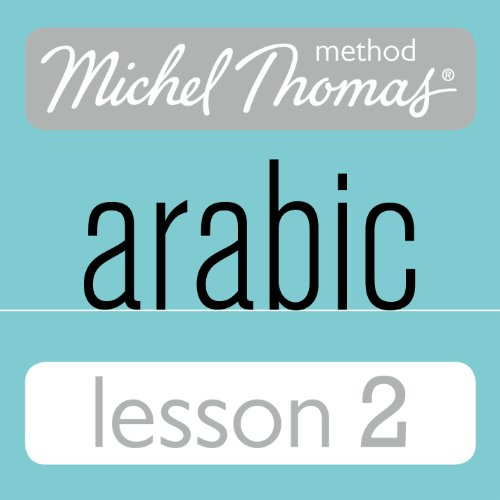 Michel Thomas Beginner Arabic, Lesson 2 audiobook cover art