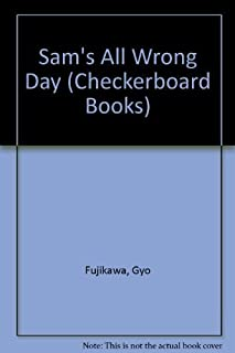 Sam's All Wrong Day (Checkerboard Books)