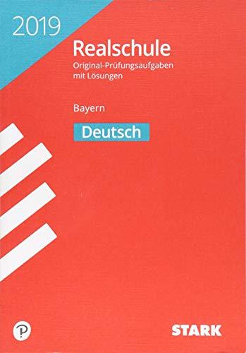 STARK Original-Prüfungen Realschule 2019 - Deutsch - Bayern