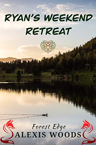 Ryan's Weekend Retreat - Forest Edge #1.5: A Paranormal Daddy/middle MMM Short Story (English Edition)