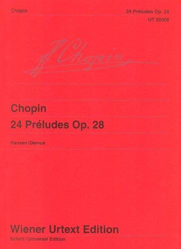 24 Préludes: Kritische Anmerkungen mit Hinweisen zur Interpretation. op. 28. Klavier. (Wiener Urtext Edition)