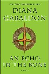 An Echo in the Bone: A Novel (Outlander, Book 7) Kindle Edition