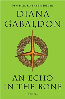An Echo in the Bone: A Novel (Outlander, Book 7) by [Diana Gabaldon]
