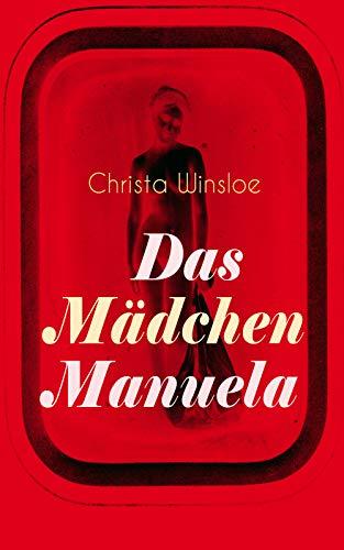 Das Mädchen Manuela: Der Roman zum Film