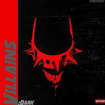 Villains: Dark