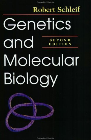 Genetics and Molecular Biology 2nd edition by Schleif, Dr. Robert F. (1993) Paperback
