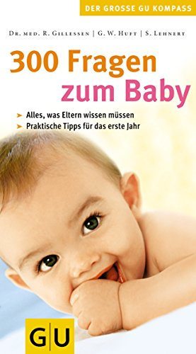 300 Fragen zum Baby (Großer GU Kompass)