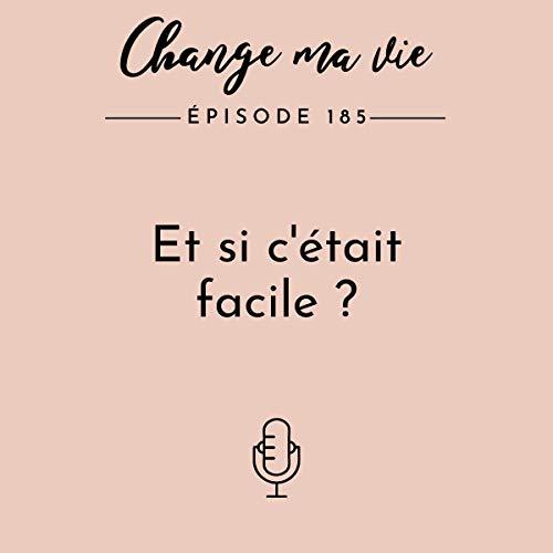 Et si c'était facile ? Audiobook By Clotilde Dusoulier cover art