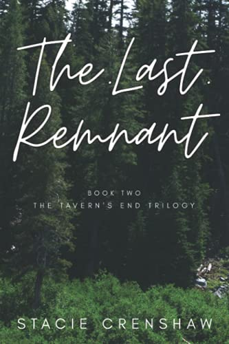 The Last Remnant (Book Two of the Tavern