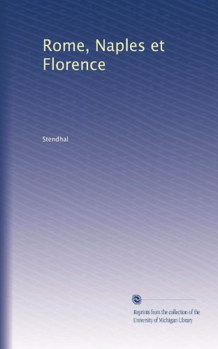Rome, Naples et Florence (French Edition)