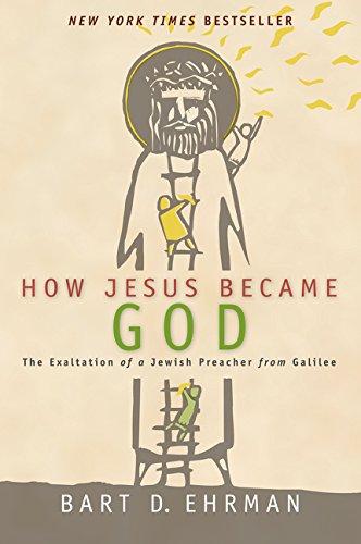 كيف أصبح يسوع الله: تمجيد الداعية اليهودي
