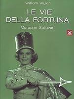 Le Vie Della Fortuna [Italian Edition]
