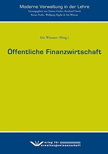 Öffentliche Finanzwirtschaft (Moderne Verwaltung in der Lehre)
