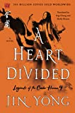 Image of Heart Divided (Legends of the Condor Heroes, 4)