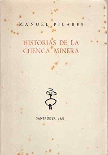 Historias de la Cuenca Minera