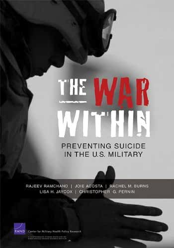 The War Within: Preventing Suicide in the U.S. Military