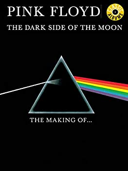 Pink Floyd - The Making Of The Dark Side Of The Moon  Classic Album