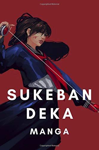 sukeban deka manga: Sanjeev Singh Sukeban Deka 2 Notebook Sukeban Deka II - girl Iron Mask Sukeban Deka japanese anime Pauline Bautista