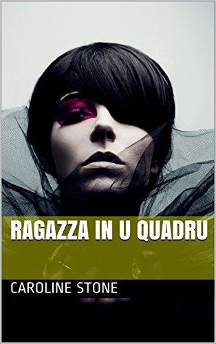 Ragazza in u quadru (Corsican Edition)