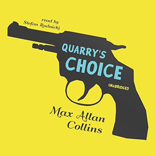 Quarry's Choice audiobook cover art