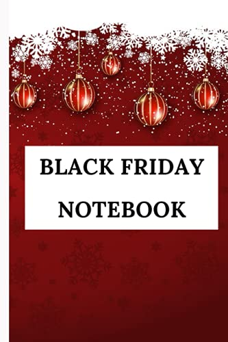 Black Friday Notebook: Great Black Friday Notebook - 6X9 inch 120 lined pages