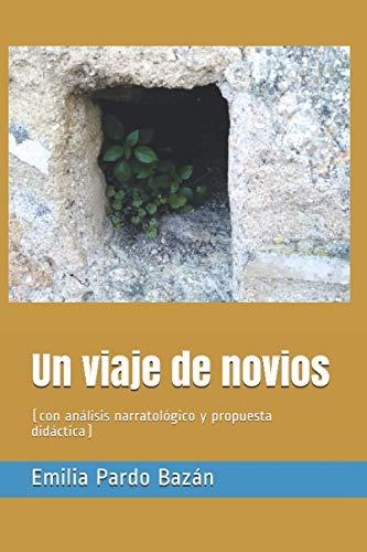 Un viaje de novios: (con análisis narratológico y propuesta didáctica)