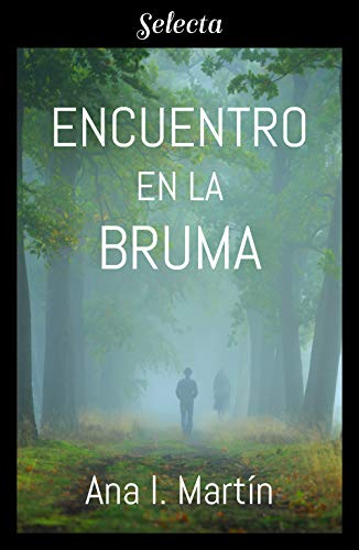 Encuentro en la bruma - Ana I. Martín (Rom) 41em2qVDQNL