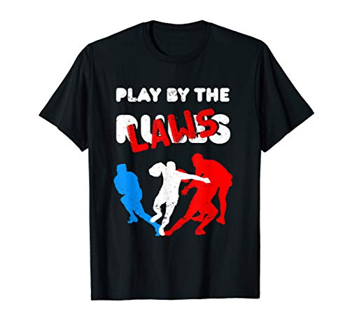 Play By The Laws Rugby Geschenk Gesetze als Rugby T-Shirt