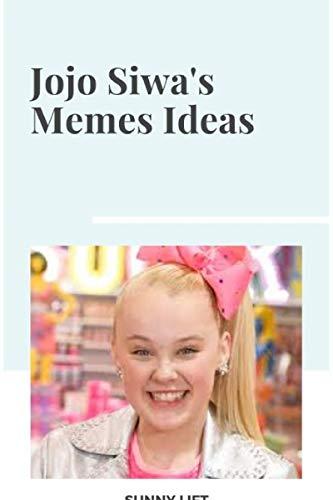 Book's Cover of Jojo Siwa: Jojo Siwa's Memes Ideas (English Edition) Versión Kindle
