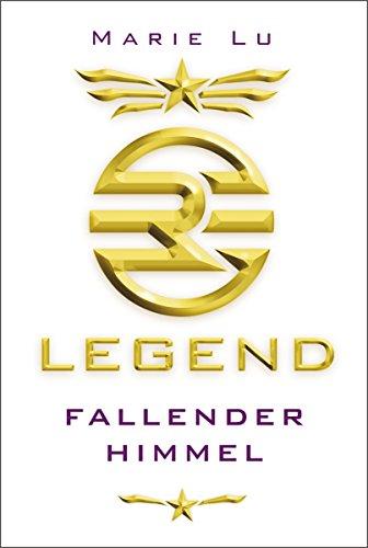 Legend 1 - Fallender Himmel eBook: Lu, Marie, Knuffinke, Sandra ...