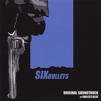 Six Bullets: Original Soundtrack