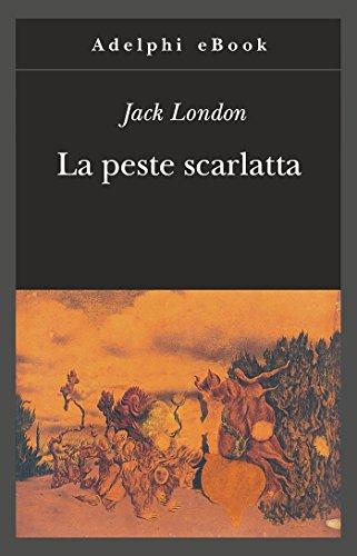 La peste scarlatta (Gli Adelphi Vol. 353)