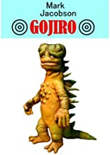 Story of friendship and love of Japan and boy giant lizard of South Pacific - (GOJIRO) Gojiro (1995) ISBN: 4047912298 [Japanese Import]
