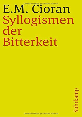 Syllogismen der Bitterkeit