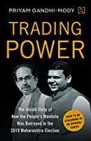 Trading Power: The Inside Story of How the People's Mandate