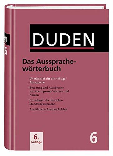Ausspracheworterbuch (Duden Series Volume 10)) (Bk. 6)...