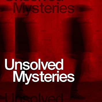 Unsolved Misteries