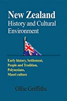 New Zealand History and Cultural Environment