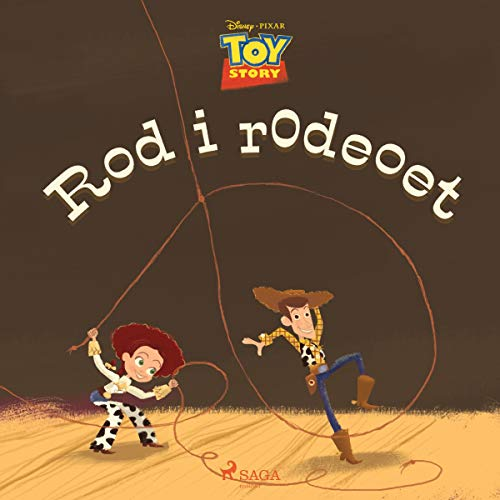 Couverture de Toy Story - Rod i rodeoet