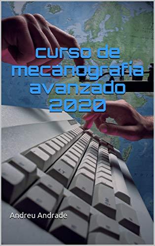 Curso de mecanografía avanzado 2020 de [Andreu Andrade]