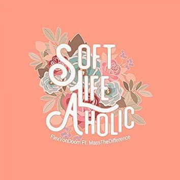 Soft Life Aholic