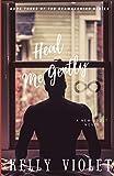 Heal Me Gently (The Reawakening Series)