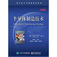 Semiconductor Manufacturing Technology(Chinese Edition)