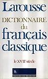 Dictionnaire du français classique