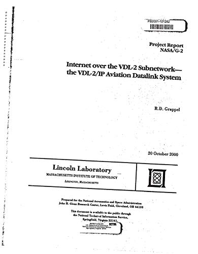 Internet over the VDL-2 Subnetwork: the VDL-2/IP Aviation Datalink System (English Edition)