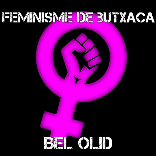 Feminisme de butxaca [Pocket Feminism] (Audiolibro en Catalán) cover art