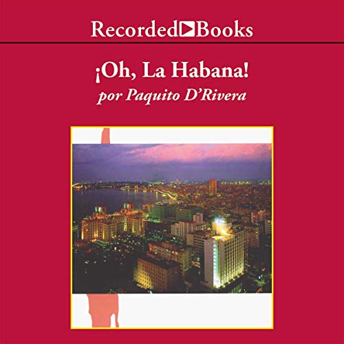 Oh La Habana (Texto Completo) audiobook cover art