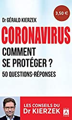 Coronavirus - Comment se protéger ? de Gerald Kierzek