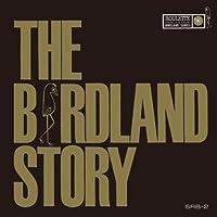 ザ・バードランド・ストーリー(紙ジャケット仕様)(完全生産限定盤)
